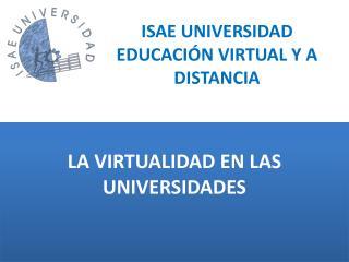 ISAE UNIVERSIDAD EDUCACIÓN VIRTUAL Y A DISTANCIA