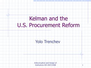 Kelman and the  U.S. Procurement Reform