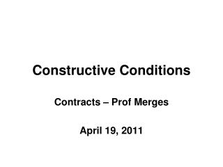 Constructive Conditions