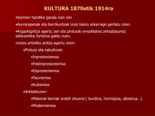 KULTURA 1870etik 1914ra