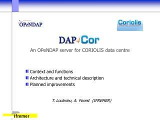 An OPeNDAP server for CORIOLIS data centre