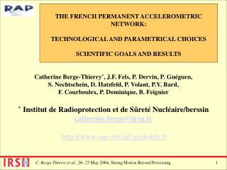 Catherine Berge-Thierry * , J.F. Fels, P. Dervin, P. Guéguen,