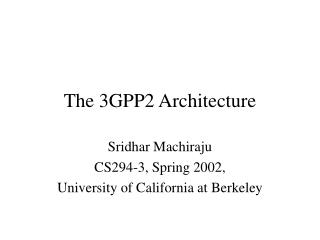 The 3GPP2 Architecture
