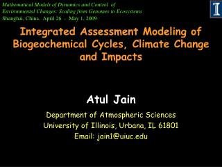 Integrated Assessment Modeling of Biogeochemical Cycles, Climate Change and Impacts