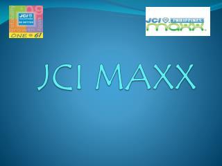 JCI MAXX
