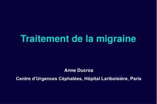 Traitement de la migraine