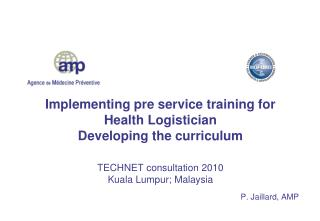 Implementing pre service training for Health Logistician   Developing the curriculum
