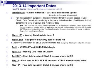 2013-14 Important Dates  (see IRS Calendar  p12.nysed/irs/calendar-irs.html )