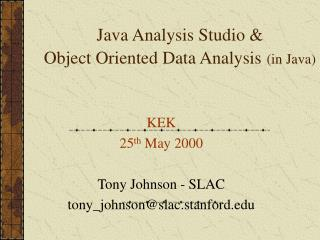 Java Analysis Studio & Object Oriented Data Analysis (in Java)