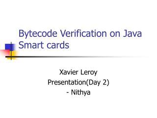 Bytecode Verification on Java Smart cards
