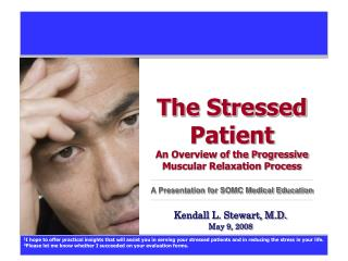 Kendall L. Stewart, M.D. May 9, 2008