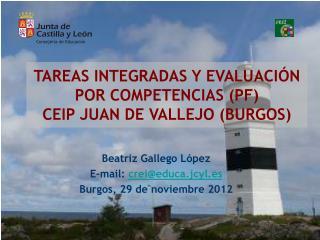 TAREAS INTEGRADAS Y EVALUACIÓN POR COMPETENCIAS (PF) CEIP JUAN DE VALLEJO (BURGOS)