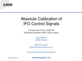 Absolute Calibration of  IFO Control Signals