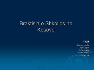 Braktisja e Shkolles ne Kosove