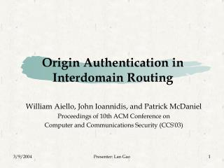 Origin Authentication in Interdomain Routing