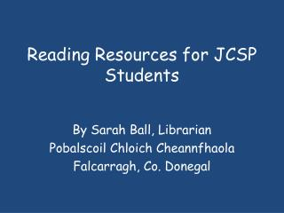 Reading Resources for JCSP Students