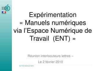 Expérimentation  «Manuels numériques via l'Espace Numérique de Travail (ENT) »