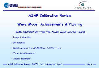 ASAR Calibration Review Wave Mode: Achievements & Planning