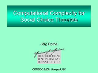 Computational Complexity for Social Choice Theorists