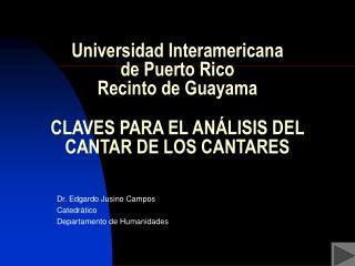 Dr. Edgardo Jusino Campos Catedr�tico Departamento de Humanidades