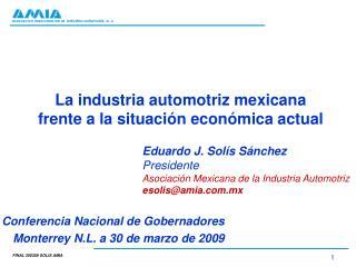 La industria automotriz mexicana frente a la situación económica actual