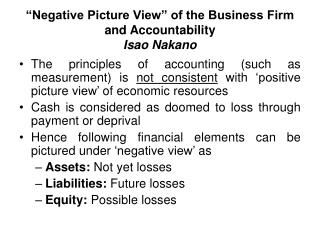 """Negative Picture View"" of the Business Firm and Accountability Isao Nakano"