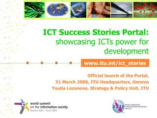 ICT Success Stories Portal: showcasing ICTs power for development