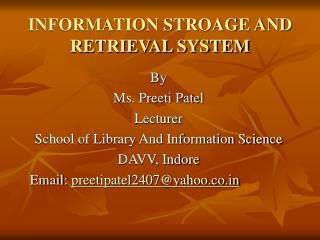 INFORMATION STROAGE AND RETRIEVAL SYSTEM