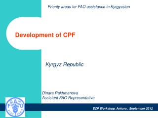 Development of CPF