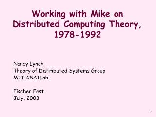 Working with Mike on Distributed Computing Theory, 1978-1992