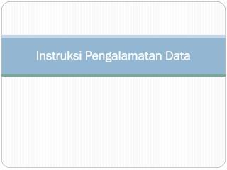 Instruksi Pengalamatan Data