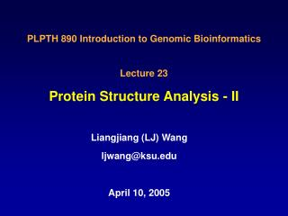 Protein Structure Analysis - II