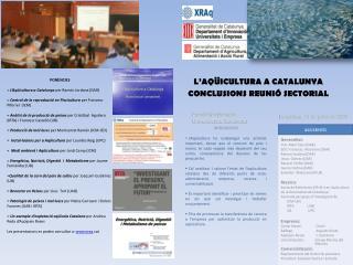 L'AQÜICULTURA A CATALUNYA  CONCLUSIONS REUNIÓ SECTORIAL