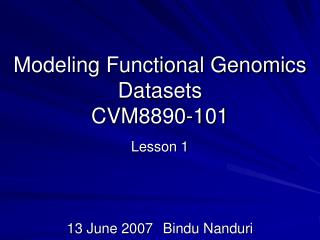 Modeling Functional Genomics Datasets CVM8890-101
