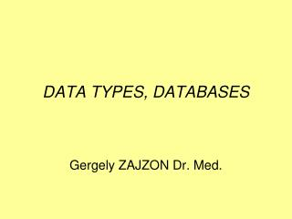 DATA TYPES, DATABASES