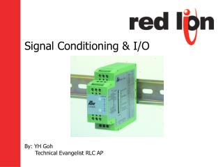 Signal Conditioning & I/O
