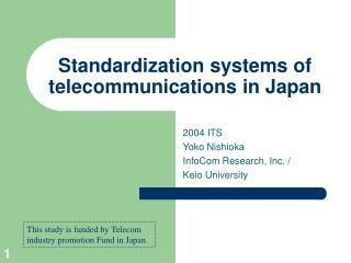 Standardization systems of telecommunications in Japan
