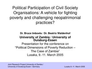 Dr. Bruce Imboela / Dr. Beatrix Waldenhof University of Zambia / University of Duisburg-Essen