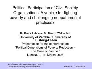 Dr. Bruce Imboela / Dr. Beatrix Waldenhof University of Zambia / University of Duisburg-Essen