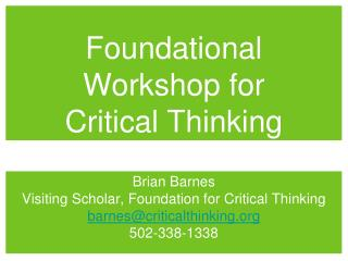 Foundational  Workshop for  Critical Thinking