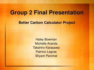 Group 2 Final Presentation Better Carbon Calculator Project