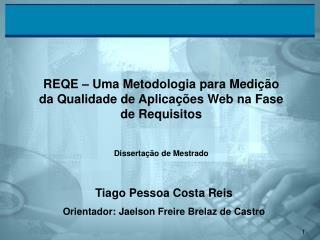 REQE – Uma Metodologia para Medição da Qualidade de Aplicações Web na Fase de Requisitos