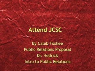 Attend JCSC