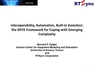 Bernard P. Zeigler  Arizona Center for Integrative Modeling and Simulation
