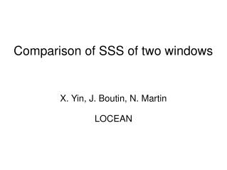 Comparison of SSS of two windows