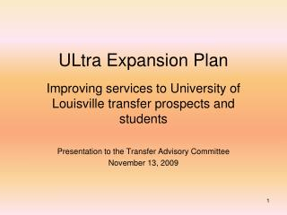 ULtra Expansion Plan