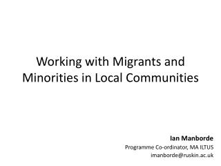 Working with Migrants and Minorities in Local Communities