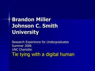 Brandon Miller Johnson C. Smith University