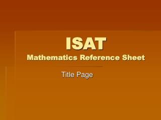 ISAT  Mathematics Reference Sheet