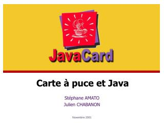 St�phane AMATO Julien CHABANON Novembre 2001